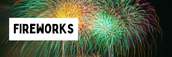 """header with the word """"fireworks"""" and a background of fireworks exploding"""